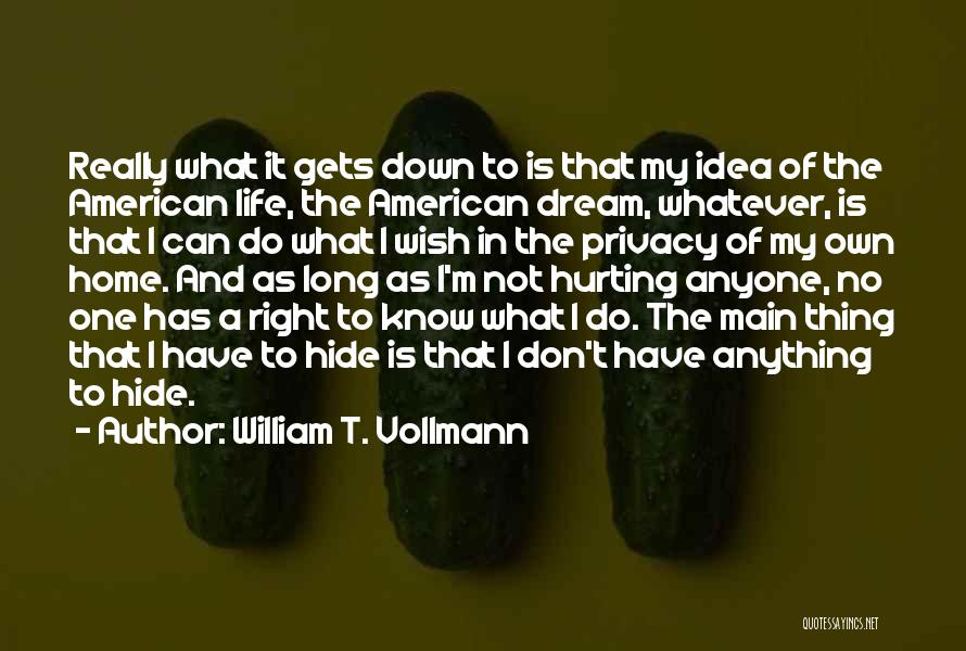 William T. Vollmann Quotes 2126742