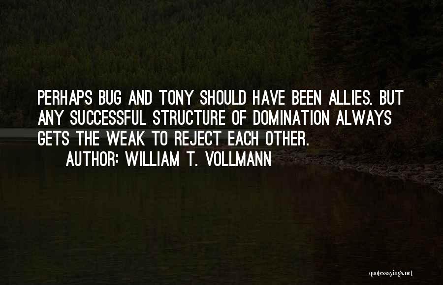 William T. Vollmann Quotes 2178866