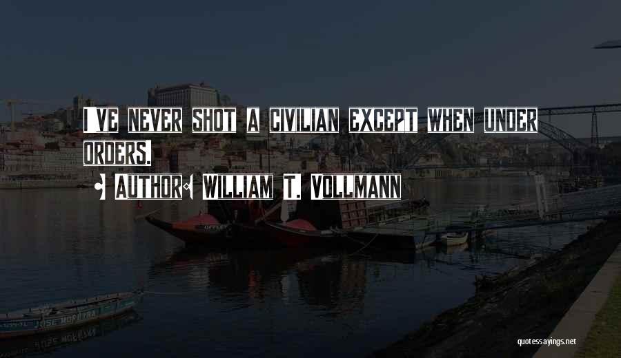 William T. Vollmann Quotes 2267844