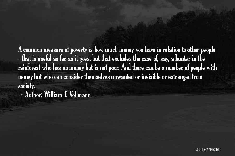 William T. Vollmann Quotes 2270356