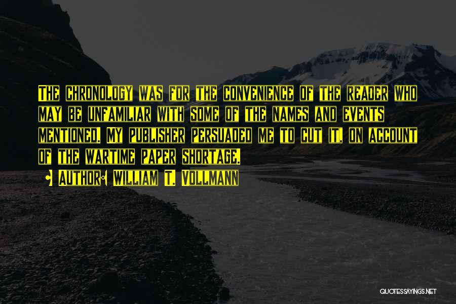 William T. Vollmann Quotes 257197