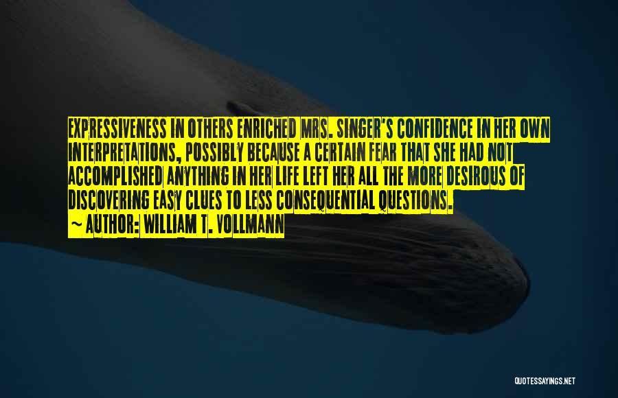 William T. Vollmann Quotes 263687
