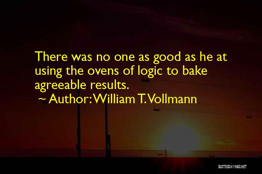 William T. Vollmann Quotes 265703