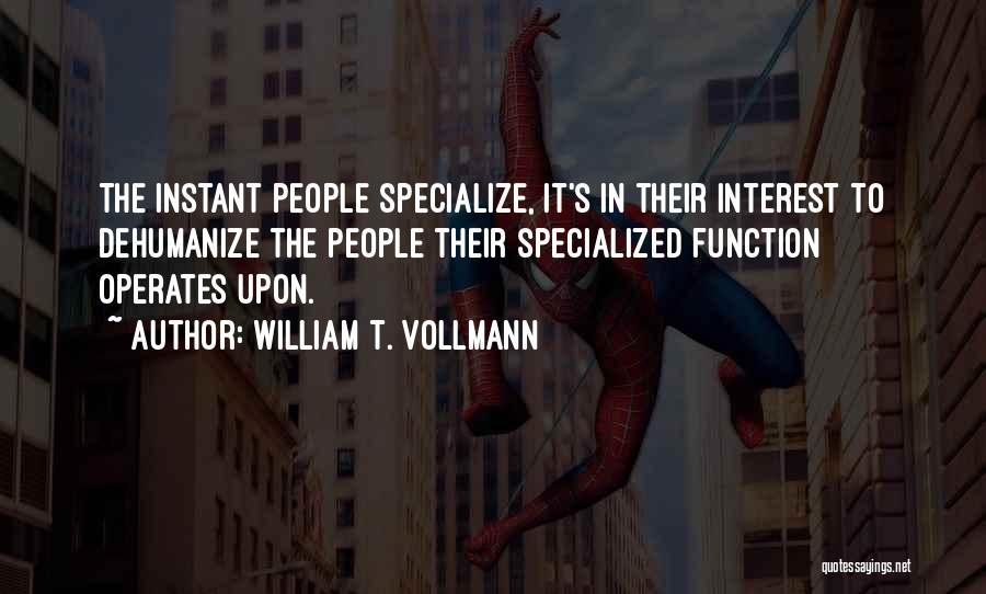 William T. Vollmann Quotes 295326