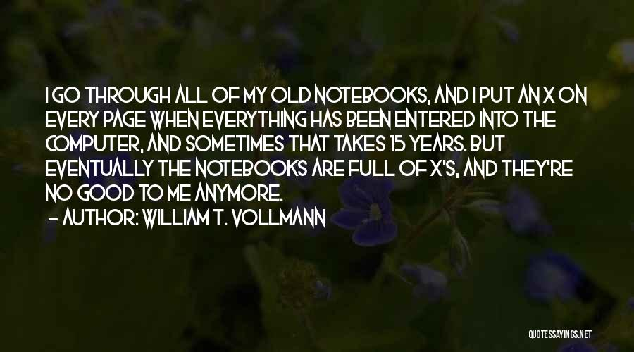 William T. Vollmann Quotes 303772