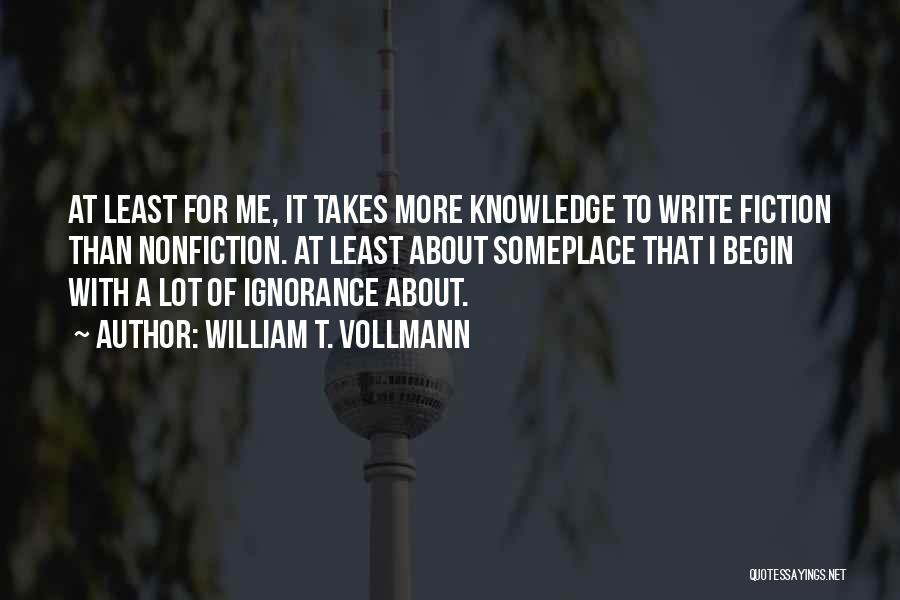 William T. Vollmann Quotes 312376