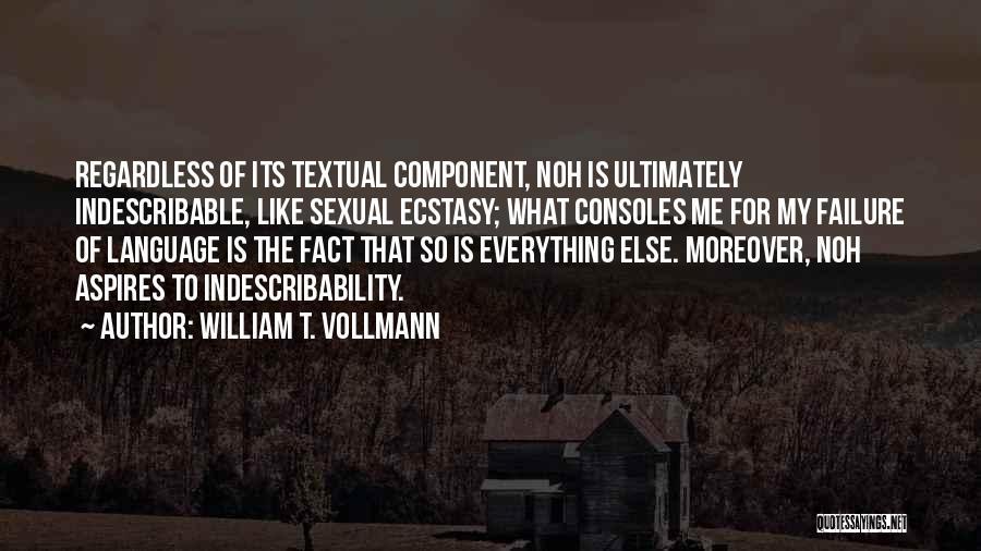William T. Vollmann Quotes 354978