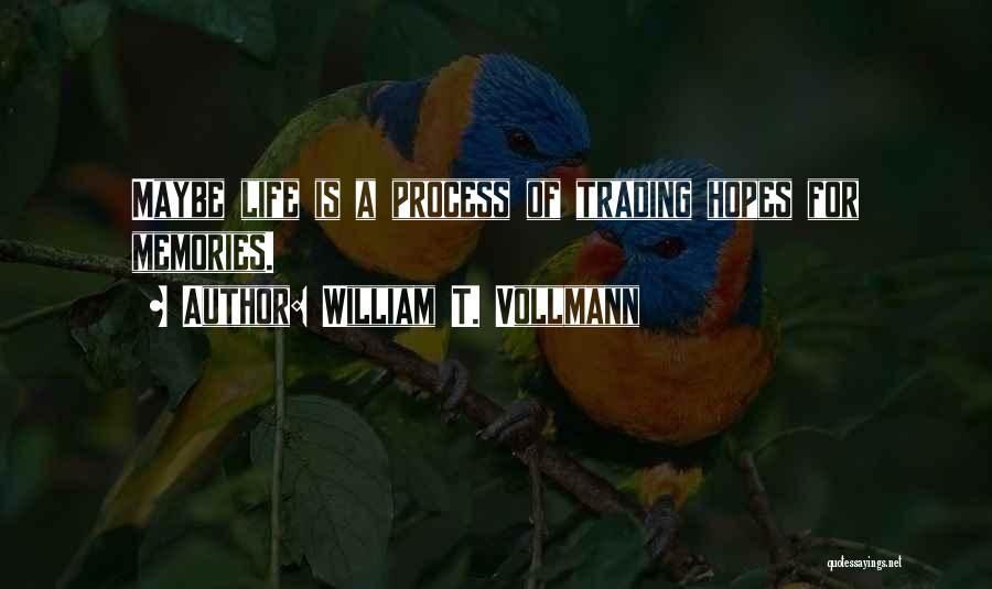William T. Vollmann Quotes 386196