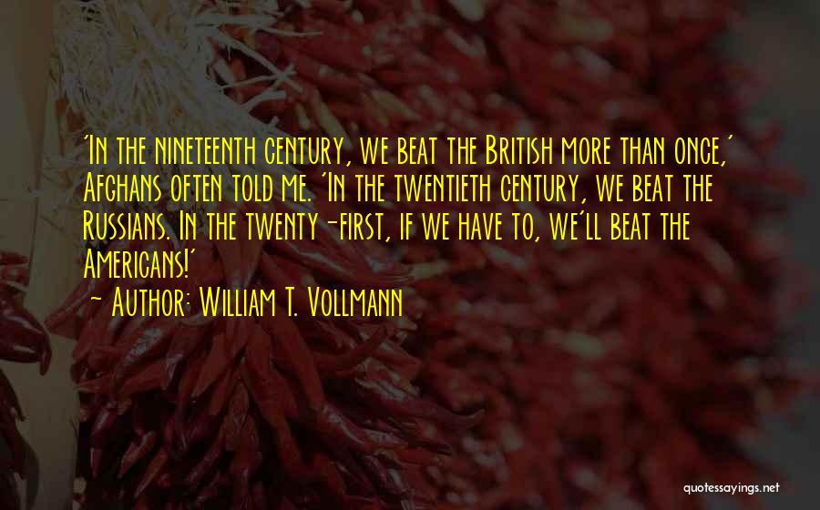 William T. Vollmann Quotes 561119