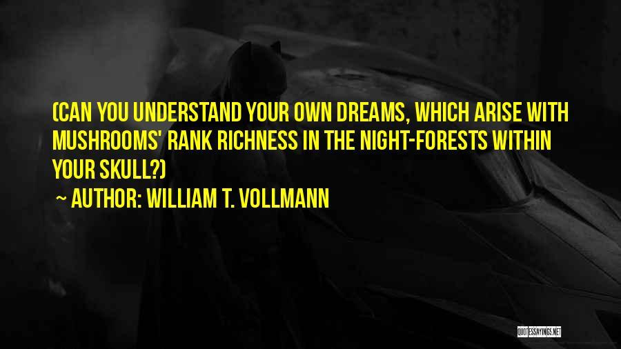 William T. Vollmann Quotes 603545