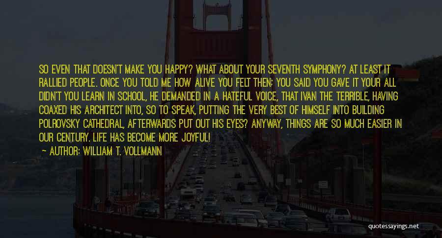 William T. Vollmann Quotes 691189