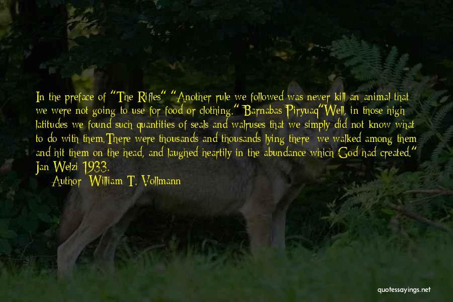 William T. Vollmann Quotes 704393