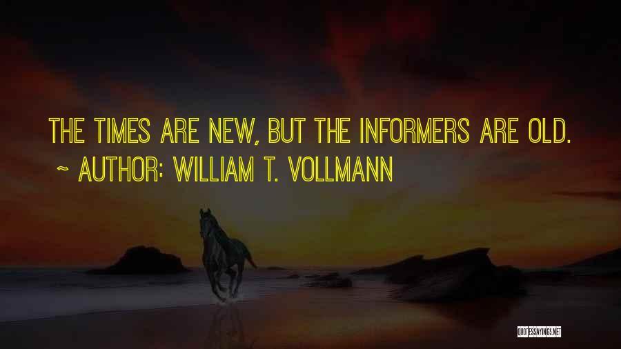 William T. Vollmann Quotes 720109