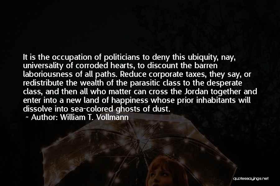 William T. Vollmann Quotes 733320
