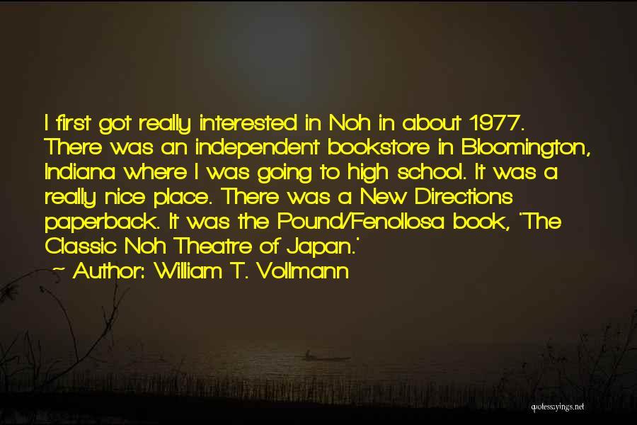 William T. Vollmann Quotes 776323