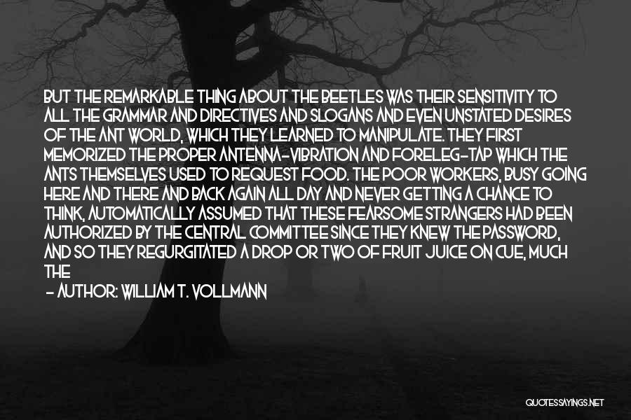 William T. Vollmann Quotes 83398