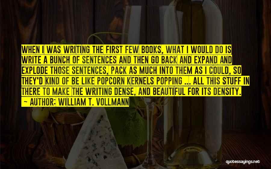 William T. Vollmann Quotes 836837