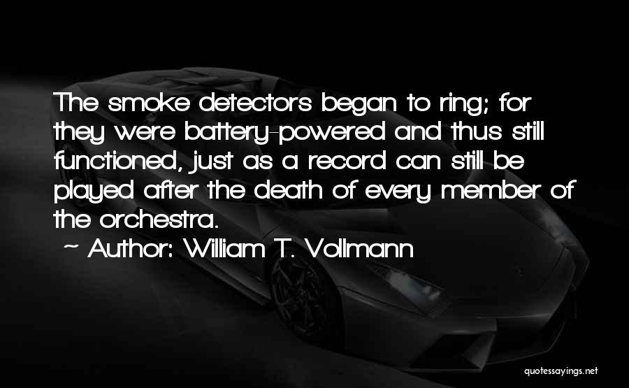 William T. Vollmann Quotes 840420