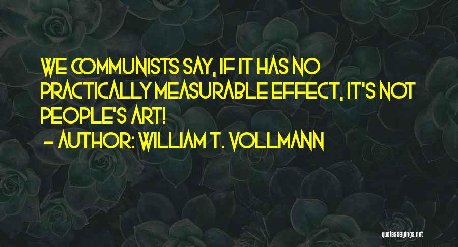 William T. Vollmann Quotes 854601