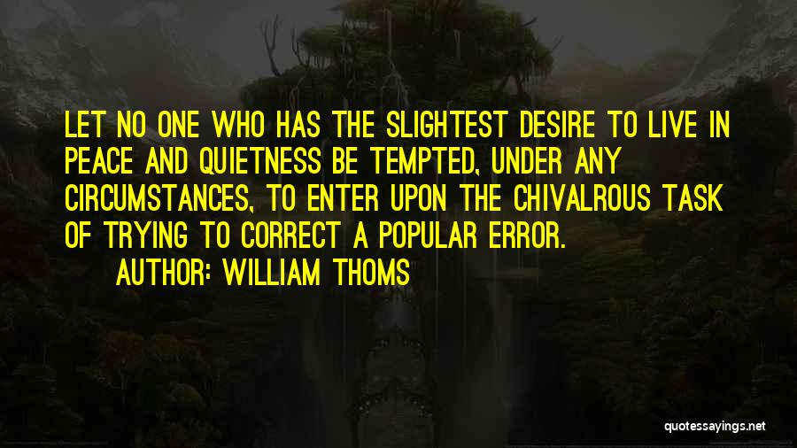 William Thoms Quotes 543016