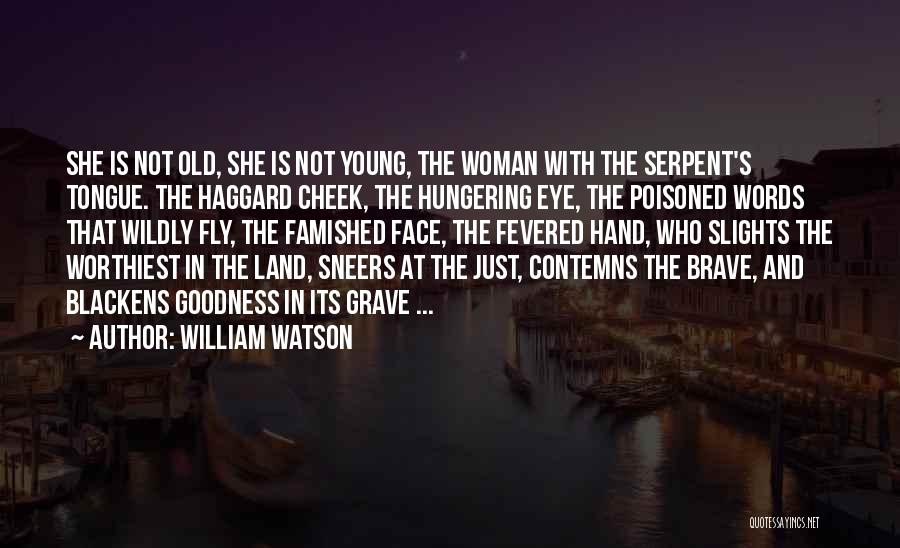 William Watson Quotes 1166753