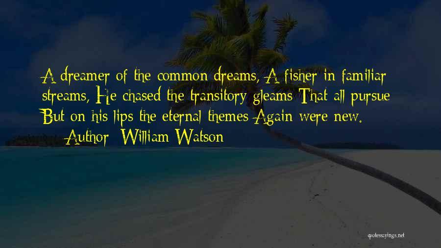 William Watson Quotes 1277310