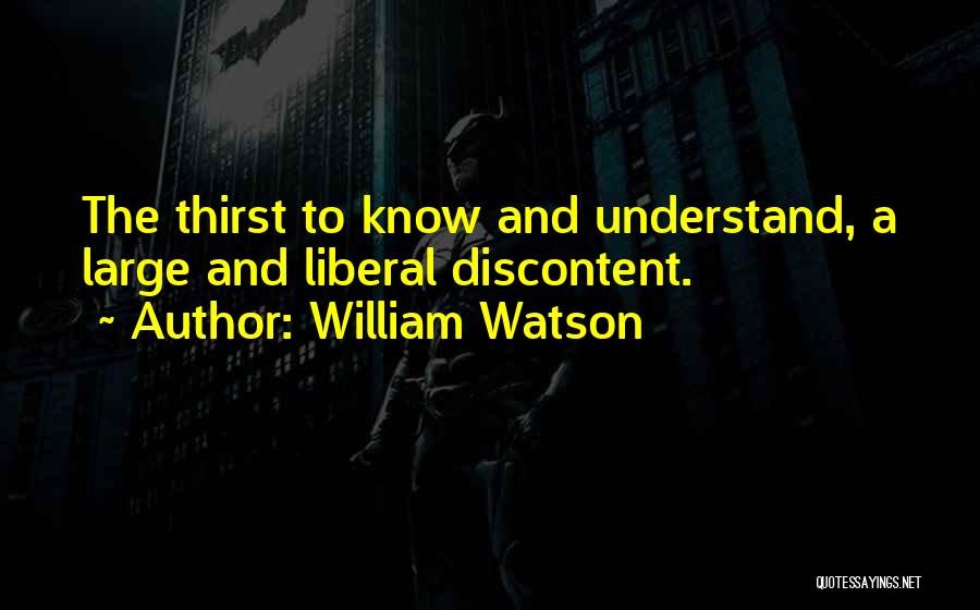 William Watson Quotes 128260