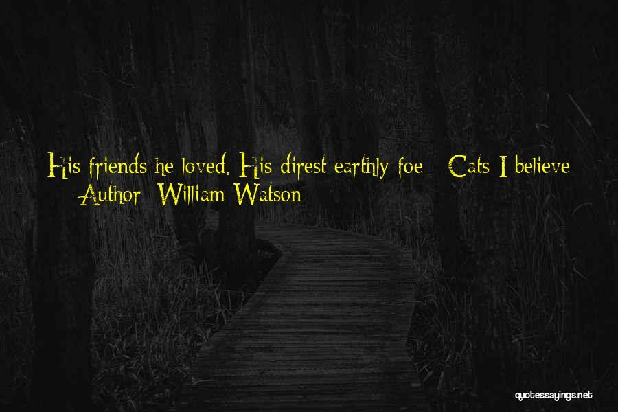 William Watson Quotes 1320136