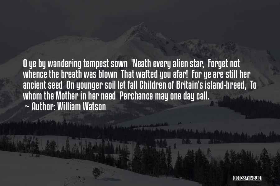 William Watson Quotes 1958035