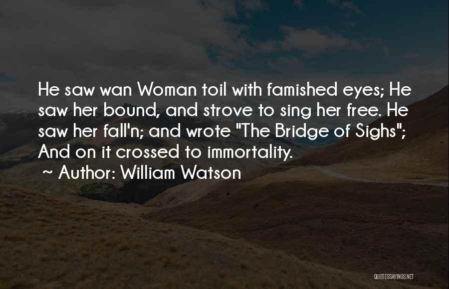William Watson Quotes 2087771
