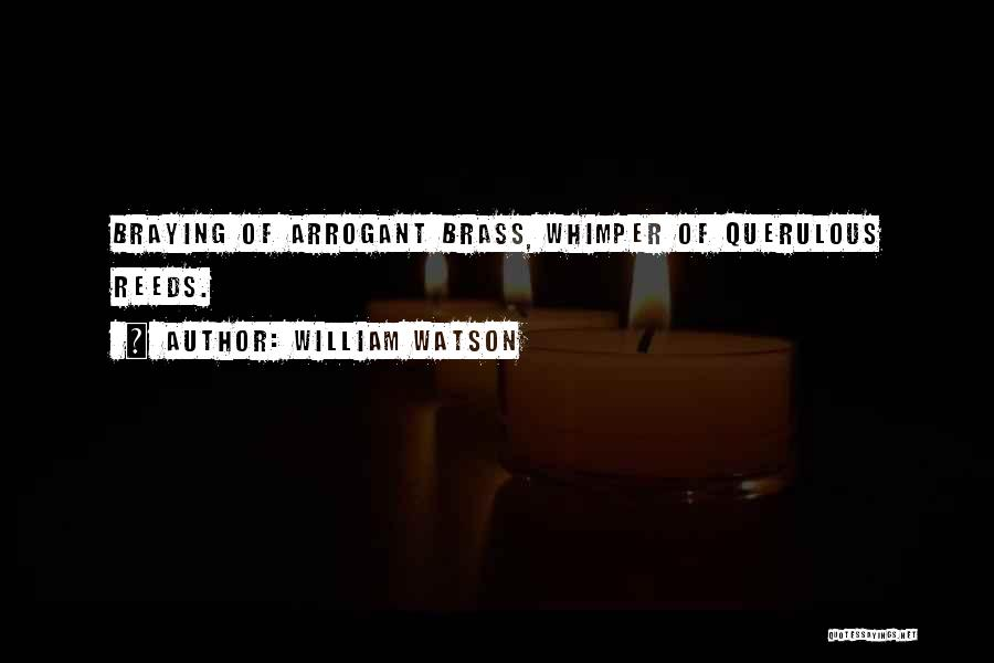 William Watson Quotes 2215805