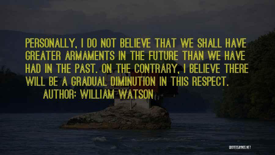 William Watson Quotes 630832