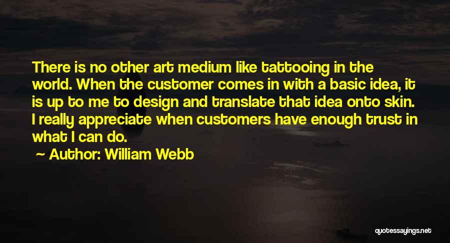 William Webb Quotes 1223920