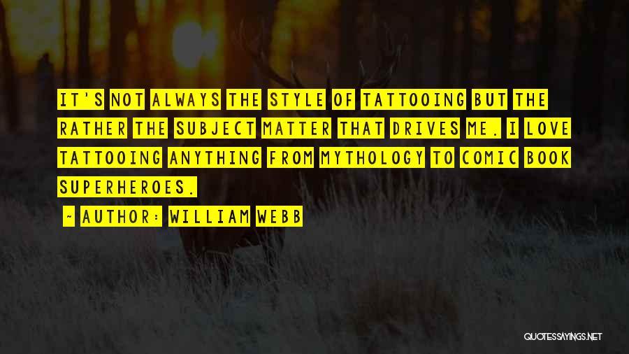 William Webb Quotes 188560