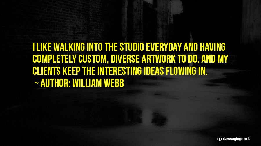 William Webb Quotes 2012812