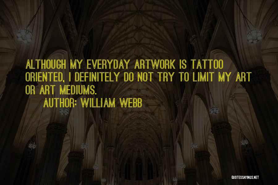 William Webb Quotes 420580