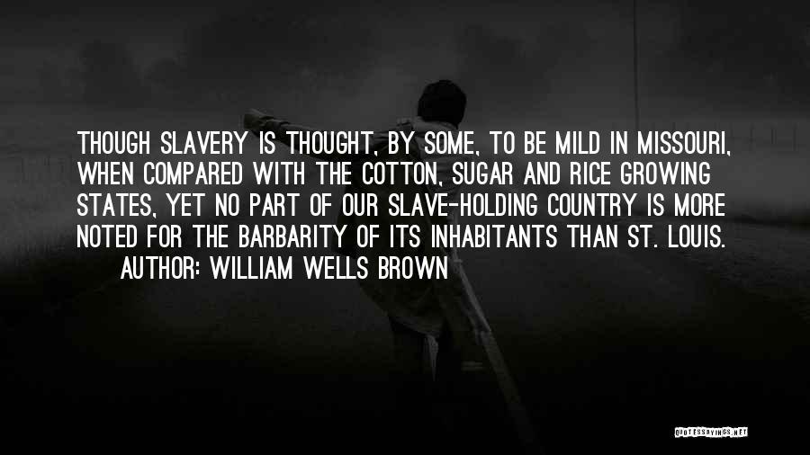 William Wells Brown Quotes 1049714