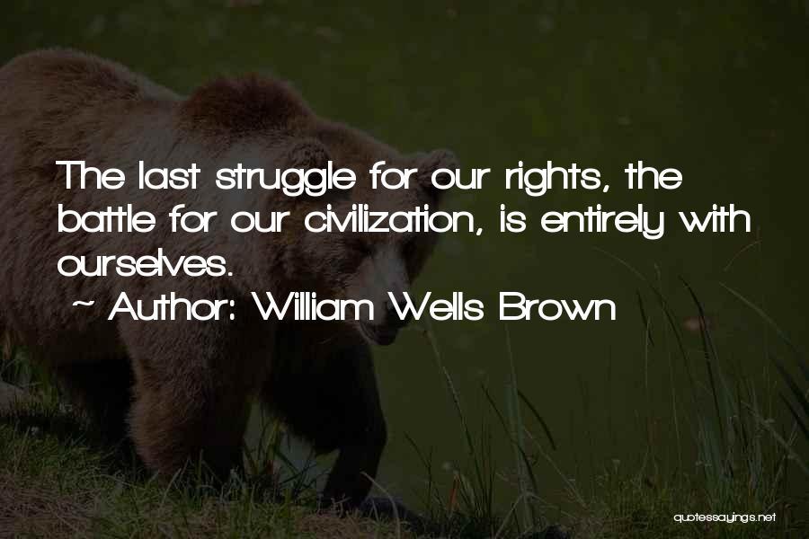 William Wells Brown Quotes 1783564