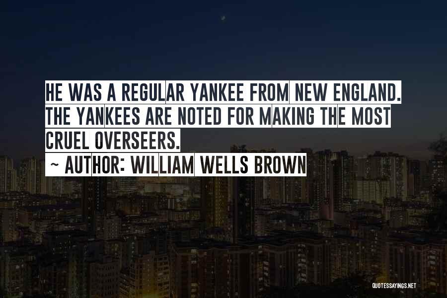 William Wells Brown Quotes 1925180