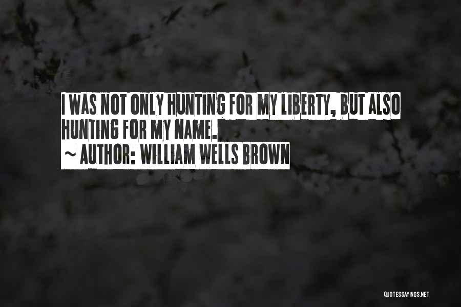 William Wells Brown Quotes 631626