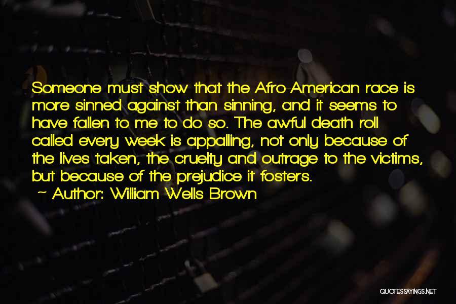 William Wells Brown Quotes 790315