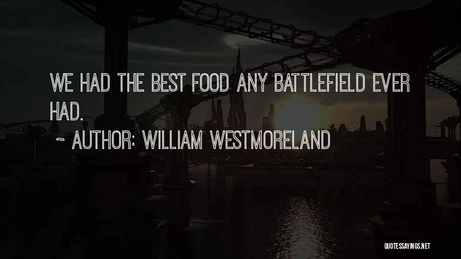 William Westmoreland Quotes 1112075