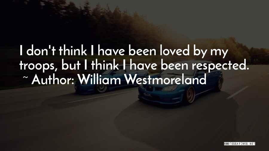 William Westmoreland Quotes 1150103