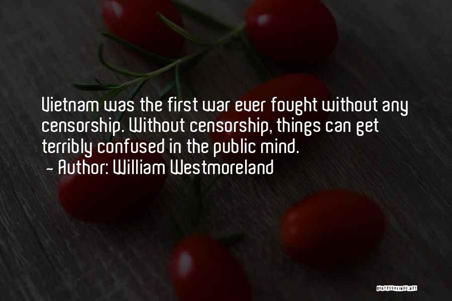 William Westmoreland Quotes 1162501