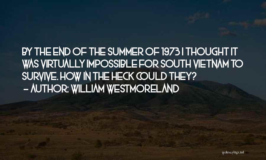 William Westmoreland Quotes 1181289
