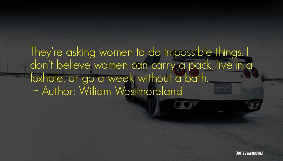 William Westmoreland Quotes 1207446