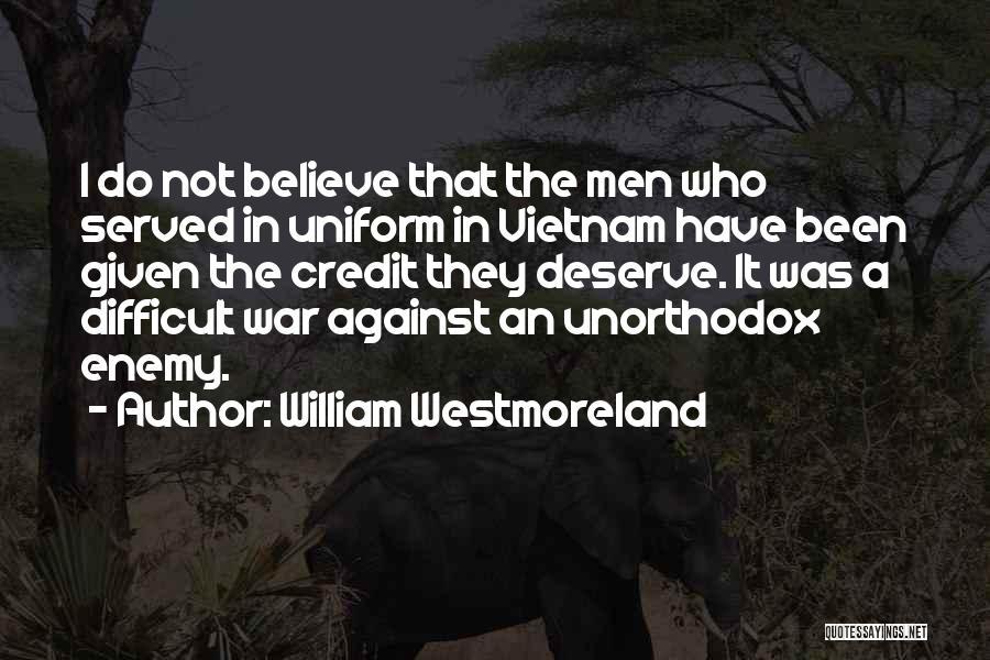 William Westmoreland Quotes 135381