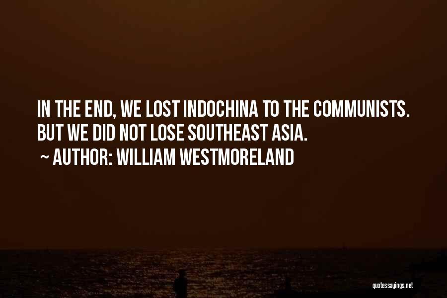 William Westmoreland Quotes 1507469