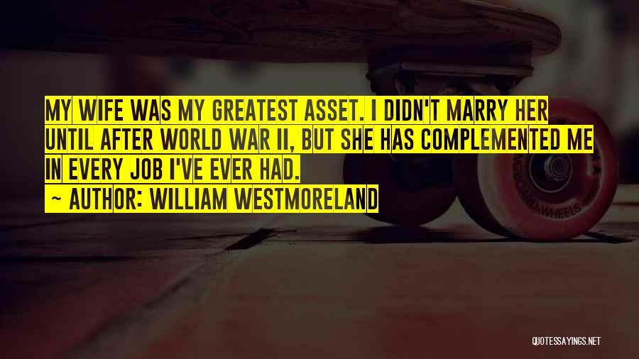 William Westmoreland Quotes 1519056