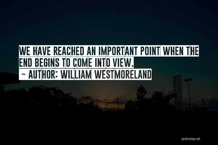 William Westmoreland Quotes 1602305
